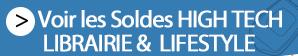 Opérations du moment >> Soldes >> High-tech, librairie & lifestyle